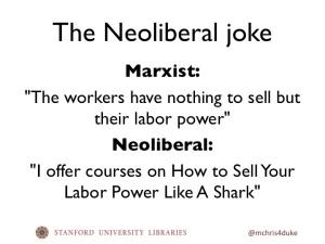 The Neoliberal joke